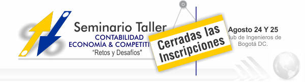 "Seminario Taller Contabilidad, Economía y Competitividad ""Retos y Desafíos."
